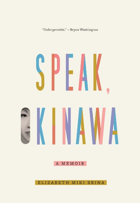 Elizabeth Miki Brina Speak Okinawa A Memoir Knopf Doubleday Publishing Group 2021