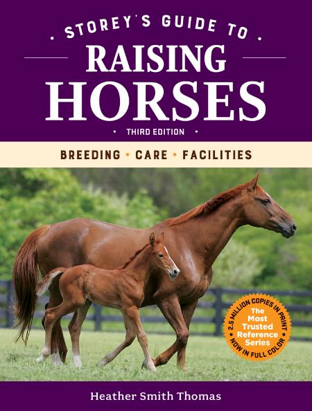 Heather Smith Thomas Storey s Guide to Raising Horses 2021