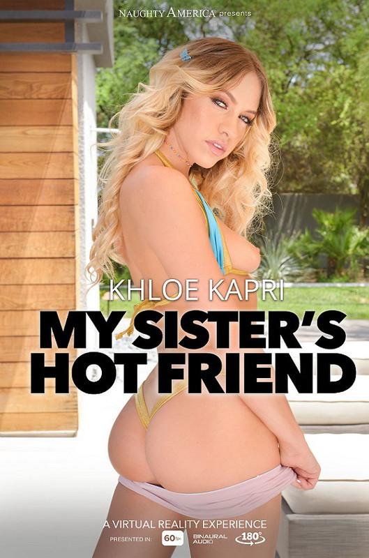Khloe Kapri - My Sisters Hot Friend (2021 NaughtyAmericaVR.com) [2K UHD   1440p  3.6 Gb]