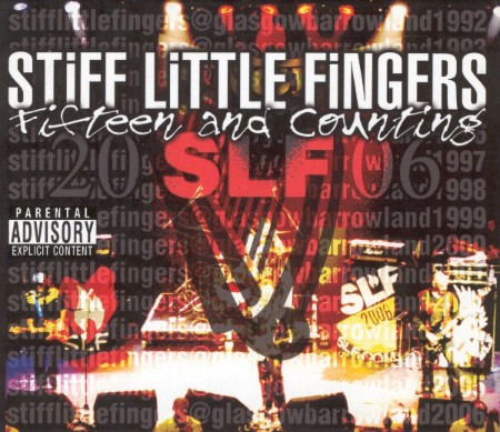 Stiff Little Fingers - Fifteen And Counting (Live At Barrowland 2006)