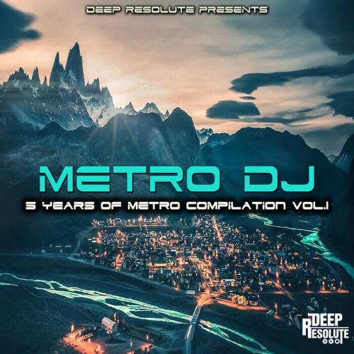 5 Years Of Metro Compilation Vol 1 by Metro DJ (2021)