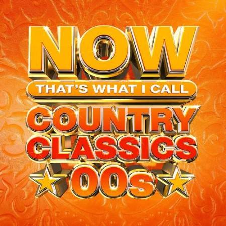 VA - NOW Country Classics '00s (2021)