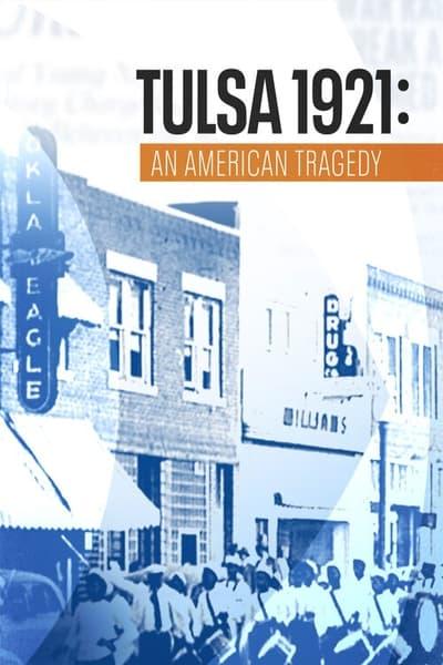 Tulsa 1921 An American Tragedy 2021 720p WEB h264-BAE