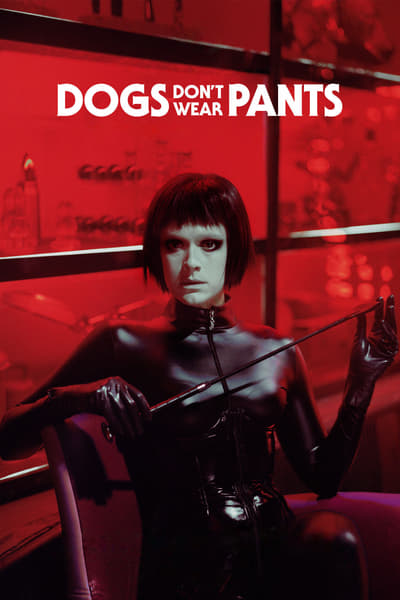 Dogs Dont Wear Pants 2019 1080p BluRay x264-SCARE