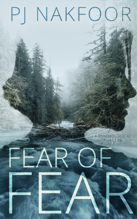 Fear Of Fear by PJ Nakfoor