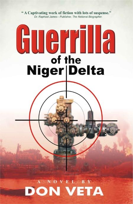 Guerrilla of the Niger Delta by Don Veta