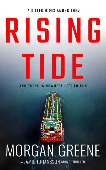 Rising Tide by Morgan Greene