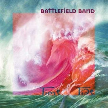 Battlefield Band - Time & Tide