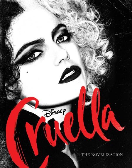 Cruella  The Live Action Novelization by Elizabeth Rudnick