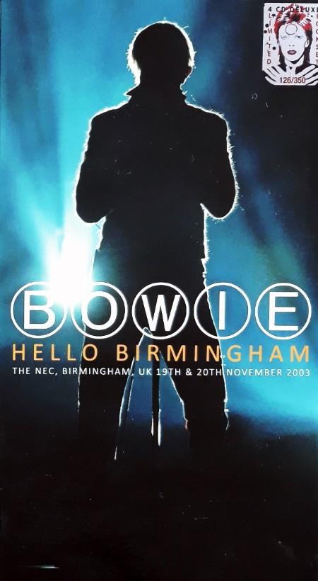 David Bowie - Hello Birmingham (4CD) (2016) (Limited Edition of 350 ]