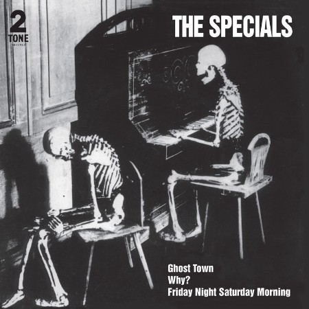 The Specials - Ghost Town (2021 Remaster) (2021)