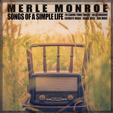 Merle Monroe - Songs of A Simple Life (2021)