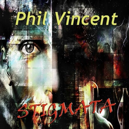Phil Vincent - Stigmata (2021)