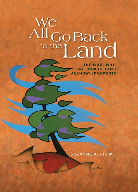 Suzanne Keeptwo We All Go Back to the Land 2021