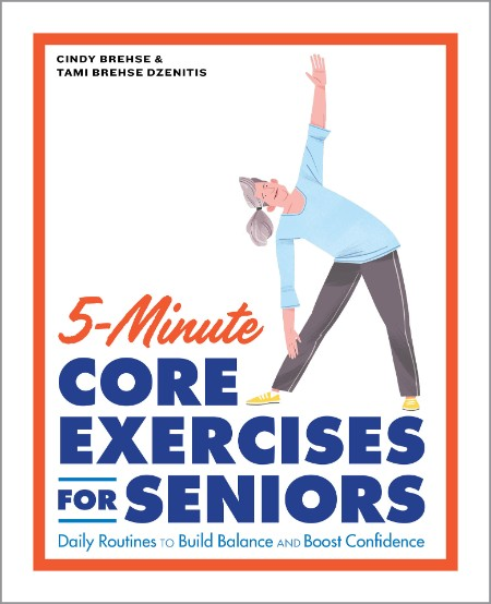 5-Minute Core Exercises for Seniors - Daily Routines to Build Balance and Boost Co...