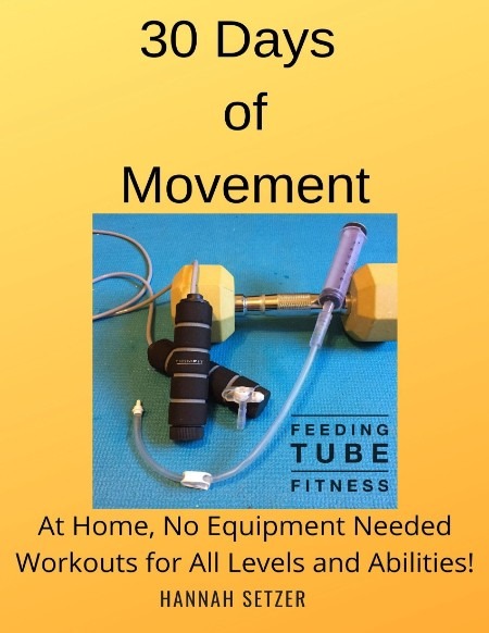 30 Days of Movement - At Home, No Equipment Needed Workouts for All Levels and Abilities!