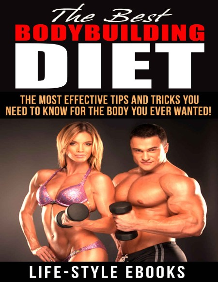 BODYBUILDING - The Best BODYBUILDING DIET - The Most Effective Tips And Tricks