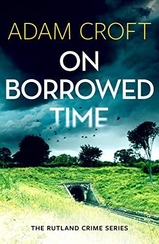 On Borrowed Time by Adam Croft