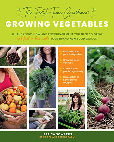 The First-Time Gardener - Growing Vegetables