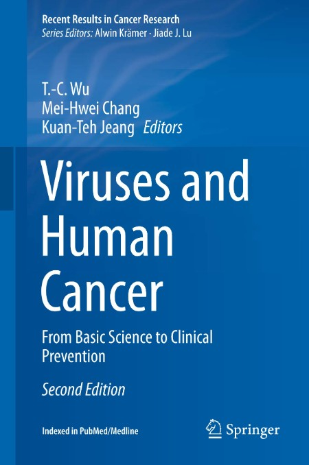 Viruses and Human Cancer From Basic Science to Clinical Prevention