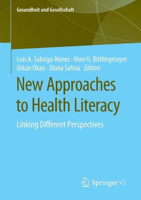 New Approaches to Health Literacy Linking Different Perspectives