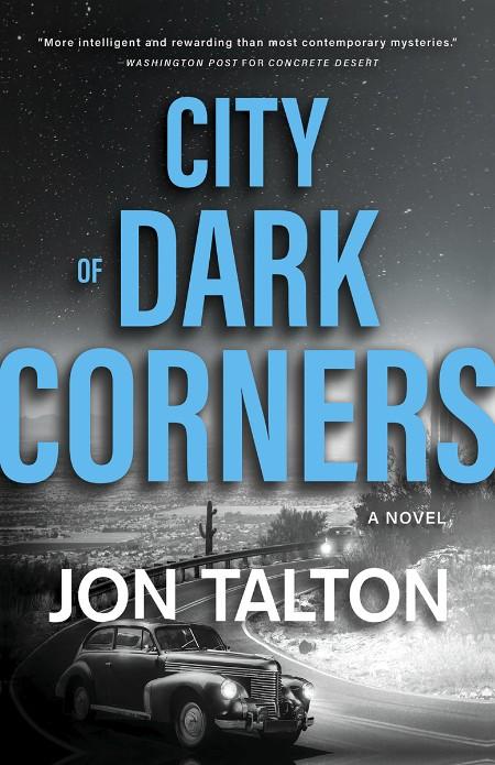 City of Dark Corners by Jon Talton