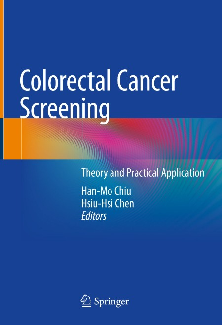 Colorectal Cancer Screening Theory and Practical Application