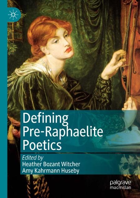Defining Pre Raphaelite Poetics
