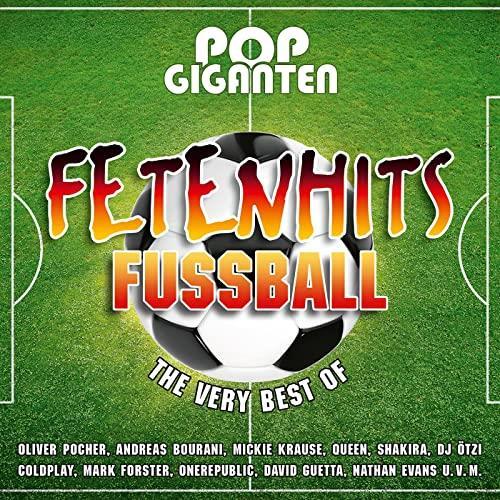Pop Giganten - Fetenhits Fußball (The Very Best Of) (2021)