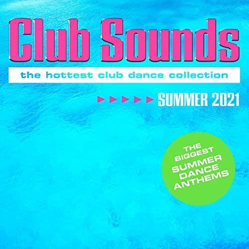 Club Sounds Summer 2021 (2021)