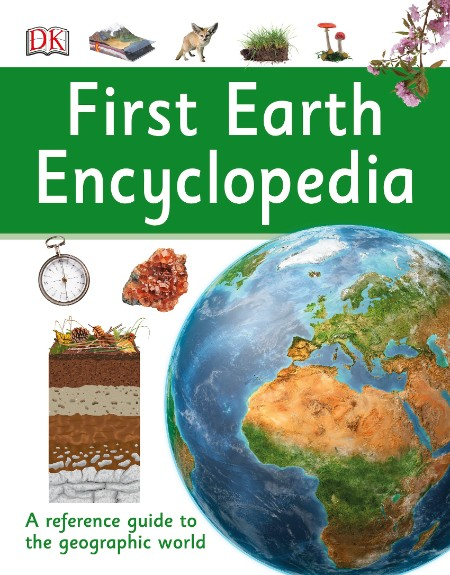 DK First Reference - First Earth Encyclopedia