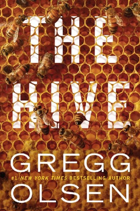 The Hive by Gregg Olsen