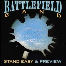Battlefield Band - Stand Easy & Preview