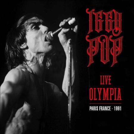 Iggy Pop - Live Olympia (Paris, France - 1991) (2021)