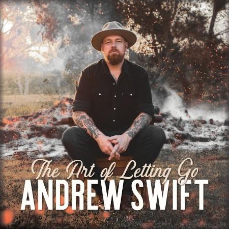Andrew Swift - The Art Of Letting Go (2021)