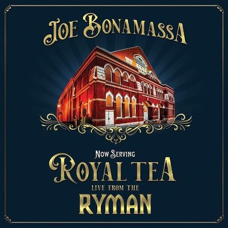 Joe Bonamassa - Now Serving  Royal Tea Live From The Ryman (2021)
