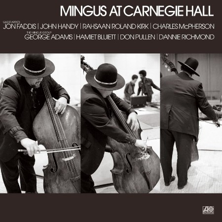 Charles Mingus - Mingus At Carnegie Hall (Deluxe Edition) [2021 Remaster] (Live) (...