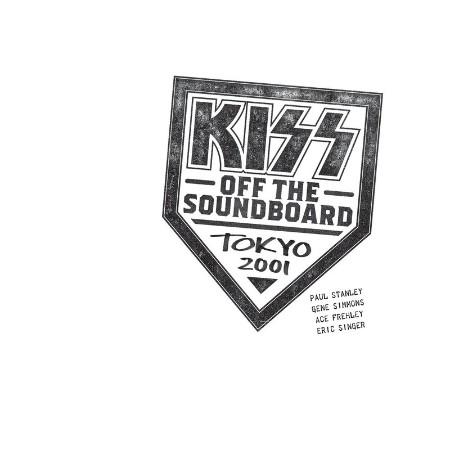 KISS - KISS Off The Soundboard  Tokyo 2001 (Live) (2021)