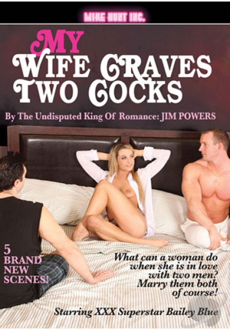 My Wife Craves Two Cocks [VOD 480p 2.63 Gb]