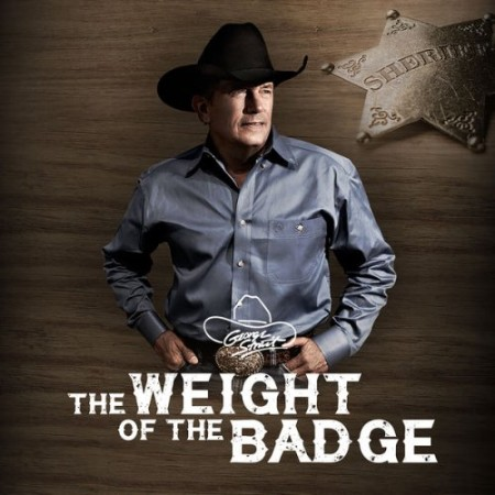 George Strait - The Weight of the Badge (2021)