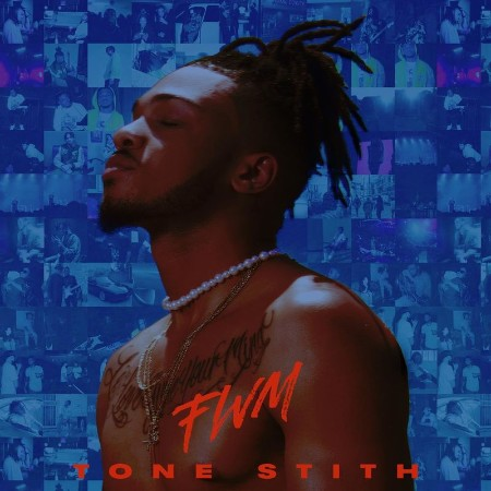 Tone Stith - FWM (2021)