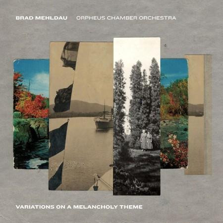 Brad Mehldau - Variations on a Melancholy Theme (2021)