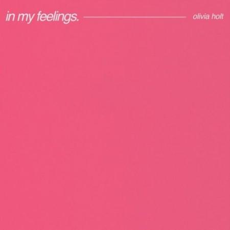 Olivia Holt - In My Feelings (2021)