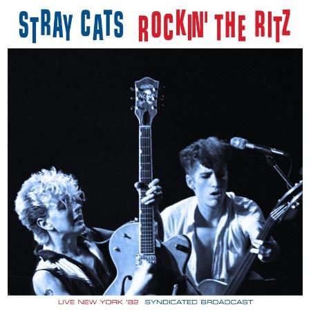 StRay Cats - Rockin' The Ritz (Live 1982) (2021)