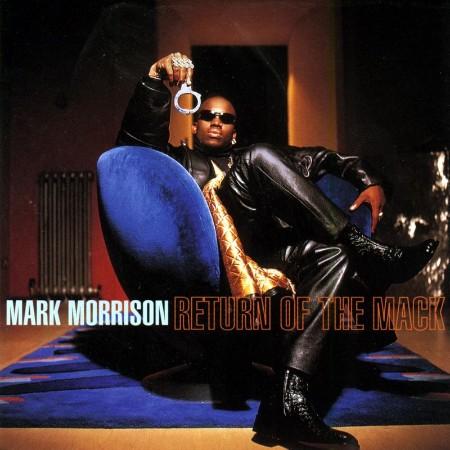 Mark Morrison - Return of the Mack (#25ROTM Deluxe Edition) (2021)
