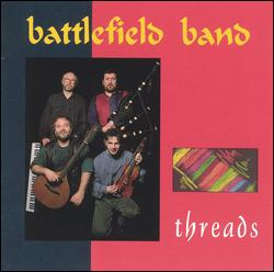 Battlefield Band - Threads