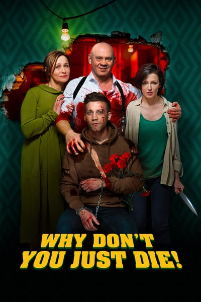 Why Dont You Just Die 2018 RUSSIAN 1080p BluRay x265-VXT