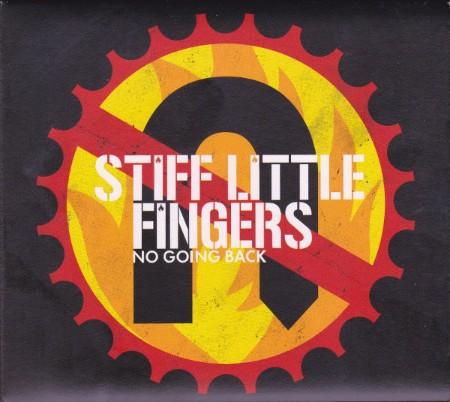 Stiff Little Fingers - No Going Back (2017 Reissue)