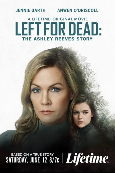 Left for Dead The Ashley Reeves STory 2021 720p WEB h264-BAE