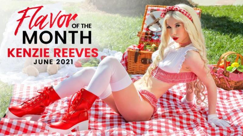 Kenzie Reeves - June 2021 Flavor Of The Month Kenzie Reeves (S1:E10) [FullHD/1080p/2.3 Gb] PrincessCum.com/Nubiles-Porn.com